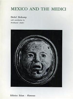 Mexico and the Medici.: Heikamp,Detlef.