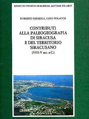 Contributi alla paleografia di Siracusa e del territorio siracusano (VIII-V sec.a.C.).: Mirisola,...
