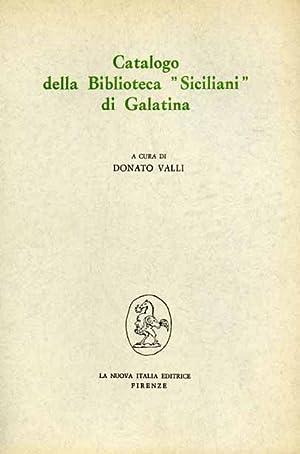 """""""Catalogo della Biblioteca """" Siciliani"""" di Galatina. """": --"""