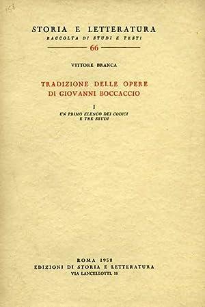 Tradizione delle opere di Giovanni Boccaccio.Vol.I: Un primo elenco dei codici e tre studi.: Branca...