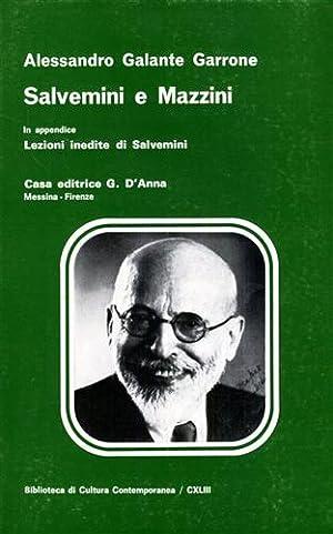 Salvemini e Mazzini.: Galante Garrone,Alessandro.