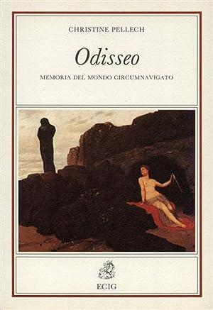 Odisseo. Memoria del mondo circumnavigato.: Pellech,Christine.