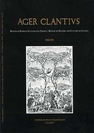 Ager Clantius. Rivista di storia e cultura del Chianti. 2003/II. Dall'indice: Una ...