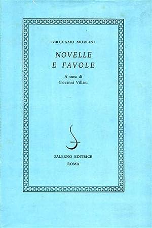 Novelle e Favole.: Morlini,Girolamo.