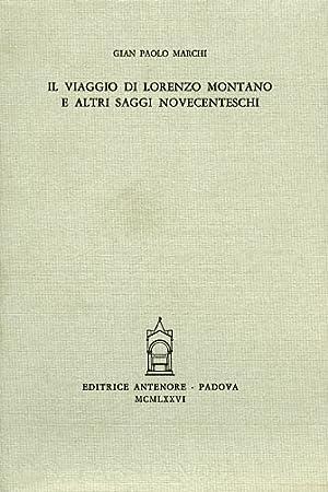 Il viaggio di Lorenzo Montano e altri saggi novecenteschi.: Marchi,Gian Paolo.