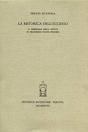 """""""La retorica dell'eccesso. """"Il tribunale della critica"""" di Francesco Fulvio ..."""