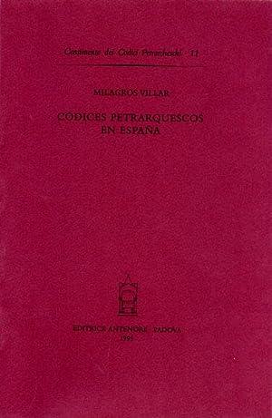 Codices Petrarquescos en Espana.: Villar,Milagros.