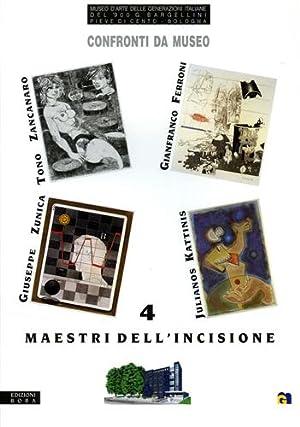 Confronti da Museo. 4 Maestri dell'incisione. Tono: Catalogo della Mostra: