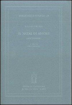 Il Natal di amore. Anacronismo.: Strozzi,Giulio.