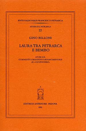 """""""Laura tra Petrarca e Bembo. Studi sul commento umanistico-rinascimentale al """"Canzoniere&..."""