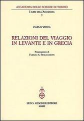 Relazioni del viaggio in Levante e in Grecia.: Vidua,Carlo.