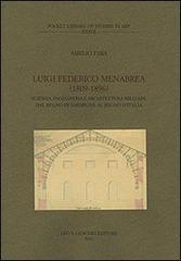 Luigi Federico Menabrea (1809-1896). Scienza, ingegneria e: Fara,Amelio.
