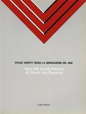 Spazio aperto verso la generazione del 2000.: Catalogo della Mostra: