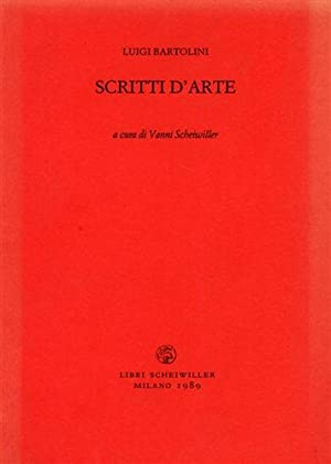 Scritti d'arte.: Bartolini,Luigi.