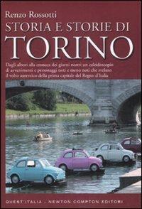 Storia e storie di Torino.: Rossotti,Renzo.