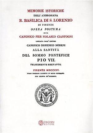 Memorie istoriche dell'Ambrosiana Real Basilica di San Lorenzo di Firenze.: Cianfogni,Pier ...