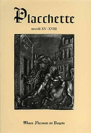 Placchette secoli XV-XVIII nel Museo Nazionale del Bargello. Catalogo completo di tutte le ...