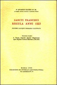Sancti Francisci regula anni 1223. Fontibus locisque: Oliger,Livarius.O.F.M.