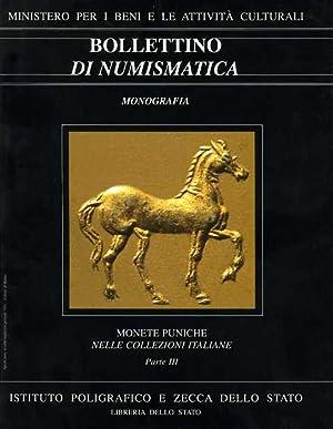 Bollettino di Numismatica. Monografia. Monete puniche nelle collezioni italiane - parte III Terza ...