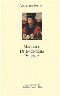 Manuale di economia politica.: Pareto,Vilfredo.