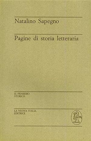 Pagine di storia letteraria.: Sapegno,Natalino.