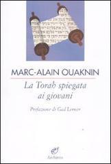 La Torah spiegata ai giovani.: Ouaknin,Marc-Alain.