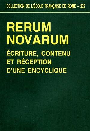 Rerum novarum. Ecriture, contenu et réception d'une encyclique.: Actes du colloque ...