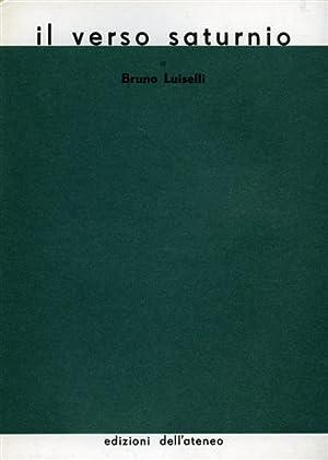 Il verso saturnio.: Luiselli,Bruno.
