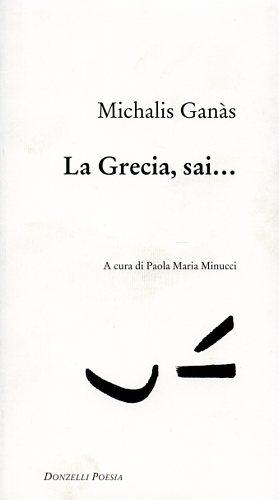La Grecia, sai.: Ganàs,Michalis.