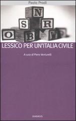 Lessico per un'Italia civile.: Prodi, Paolo.