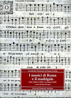 I musici di Roma e il madrigale.: Pirrotta,Nino. Gialdroni,Giuliana.
