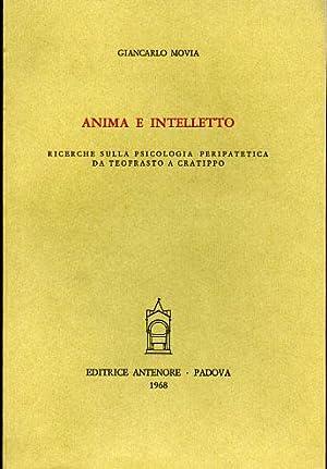 Anima e intelletto. Ricerche sulla psicologia peripatetica da Teofrasto a Cratippo.: Movia,...