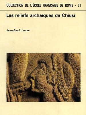 Les reliefs archaïques de Chiusi.: Jannot,Jean-René.