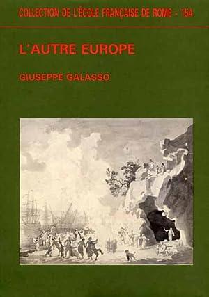 L'autre Europe.: Galasso,Giuseppe.