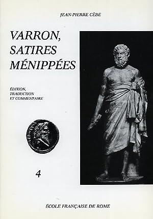 Satires Ménippées. 4.Epitaphiones-Eumenides.: Varron.