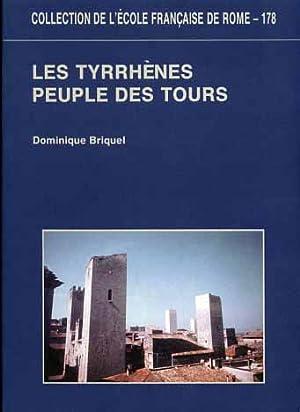 Les Tyrrhènes, peuple des tours. Denys d'Halicarnasse et l'autochtonie des ...