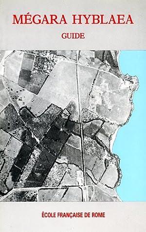 Mégara Hyblaea. 3.Guide des fouilles. Introduction à: Vallet,Georges. Villard,François. Auberson,Paul.