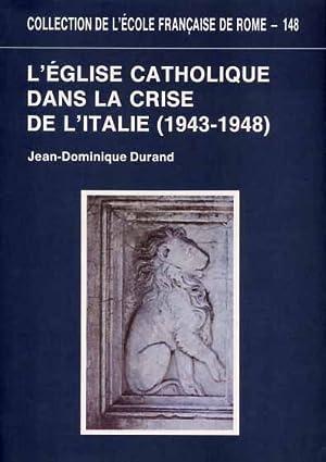 L'Église catholique dans la crise de l'Italie: Durand,Jean-Dominique.