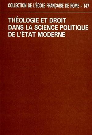 Théologie et droit dans la science politique de l'Etat moderne.: Actes de la Table ...