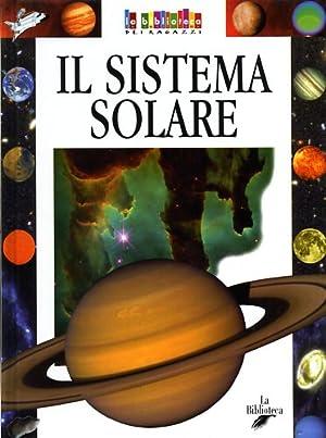 Il sistema solare.: Gallavotti,Barbara.