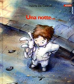 Una notte.: De Caterini,Valeria.