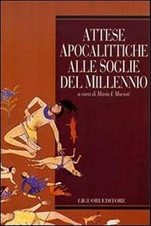 Attese apocalittiche alle soglie del millennio.: Macioti, Maria Immacolata(a cura di).