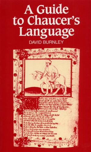 A Guide to Chauser's Language.: Burnley,David.