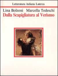 Dalla scapigliatura al verismo.: Bolzoni,Lina, Tedeschi,Marcella.