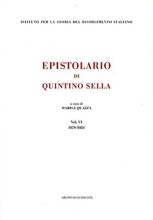 Epistolario di Quintino Sella. vol.VI: 1879-1881.: Sella,Quintino.