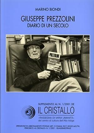 Giuseppe Prezzolini. Diario di un secolo. Supplemeto: Biondi,Marino.