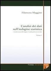 L' analisi dei dati nell'indagine statistica. Vol.I. Con CD-ROM: La realizzazione dell&#...
