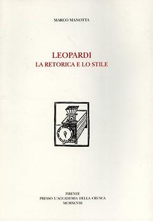 Leopardi. La retorica e lo stile.: Manotta,Marco.
