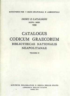 Catalogus Codicum Graecorum Bibliothecae Nationalis Neapolitanae. Vol.II.: Formentin,Maria Rosa.