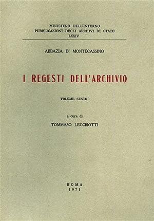 Abbazia di Montecassino. I Regesti dell'Archivio,VI. Aula